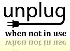 Unplug_when_not_in_use_thumb[2]